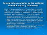 caracter sticas comunes de los sectores cemento az car y fertilizantes1