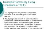 transition community living experiences tcle2