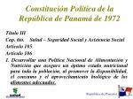 constituci n pol tica de la rep blica de panam de 1972