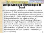 servi o geol gico e mineral gico do brasil1