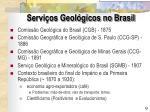 servi os geol gicos no brasil
