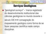 servi os geol gicos