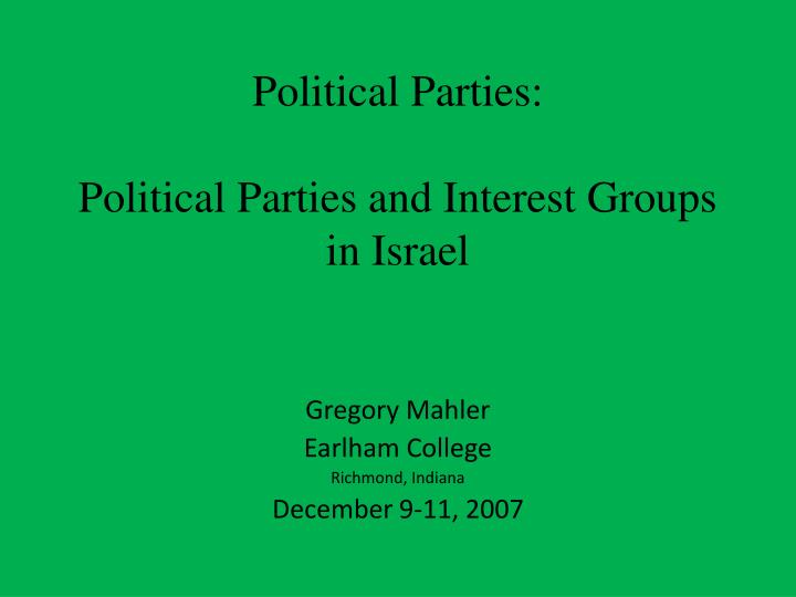 political parties political parties and interest groups in israel n.