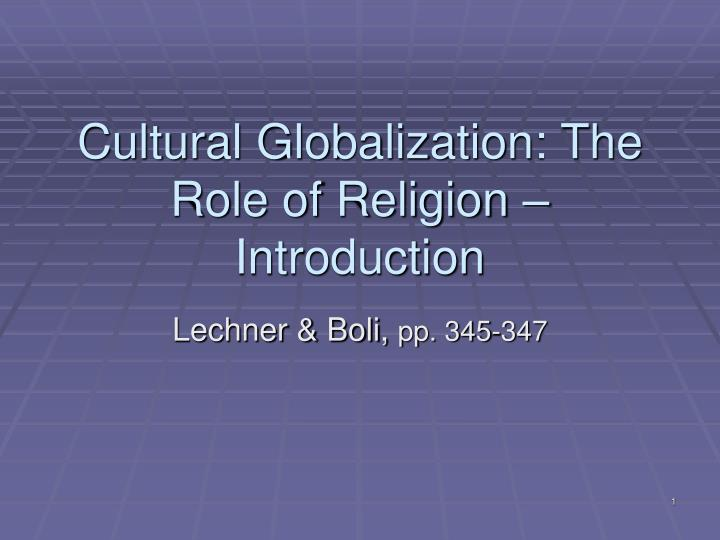 cultural globalization the role of religion introduction n.