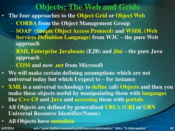 Objects; The Web and Grids