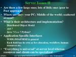 server issues ii