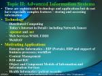 topic ii advanced information systems