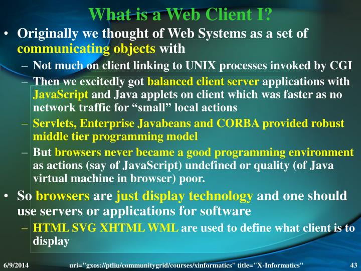 What is a Web Client I?