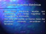 conceito de fontes eletr nicas