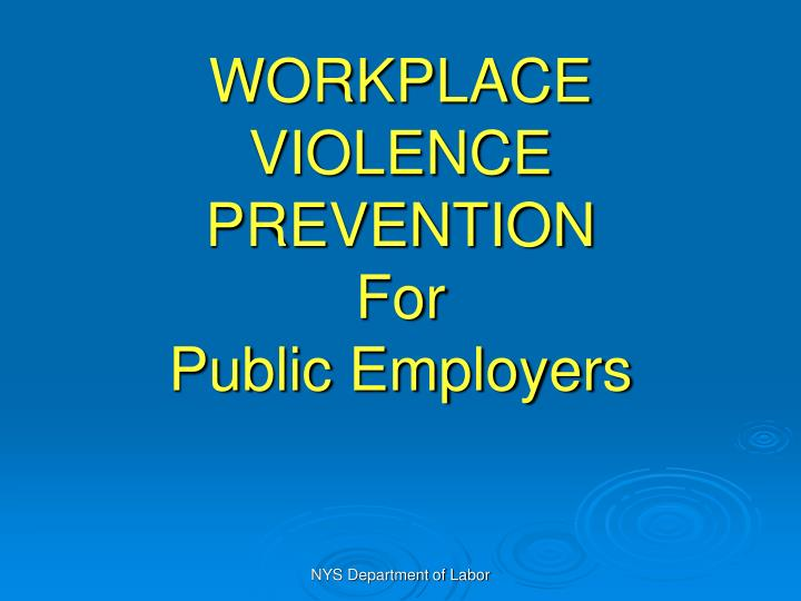 workplace violence prevention for public employers n.