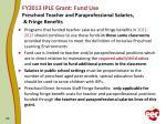 fy2013 iple grant fund use preschool teacher and paraprofessional salaries fringe benefits