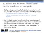 eu actions and measures toward faster mobile broadband access uptake
