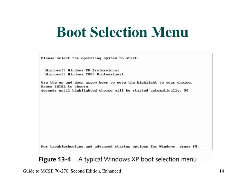 Boot Selection Menu
