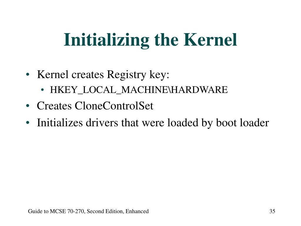 Initializing the Kernel