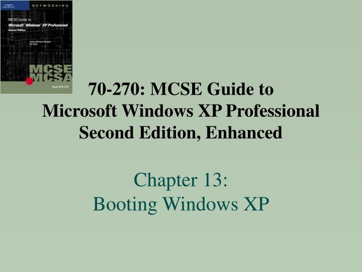 70-270: MCSE Guide to