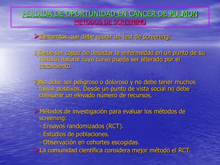 Perdida de oportunidad en cancer de pulmon metodos de screening