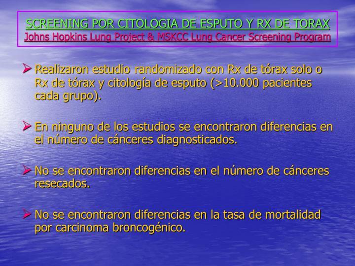 SCREENING POR CITOLOGIA DE ESPUTO Y RX DE TORAX