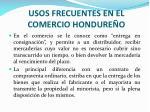 usos frecuentes en el comercio hondure o