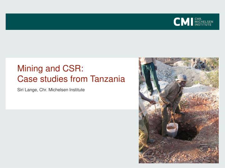 mining and csr case studies from tanzania n.