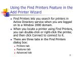 using the find printers feature in the add printer wizard