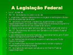 a legisla o federal