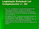 legisla o estadual lei complementar n 261