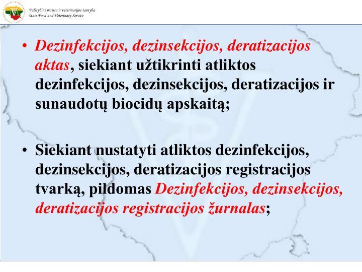 Dezinfekcijos, dezinsekcijos, deratizacijos aktas