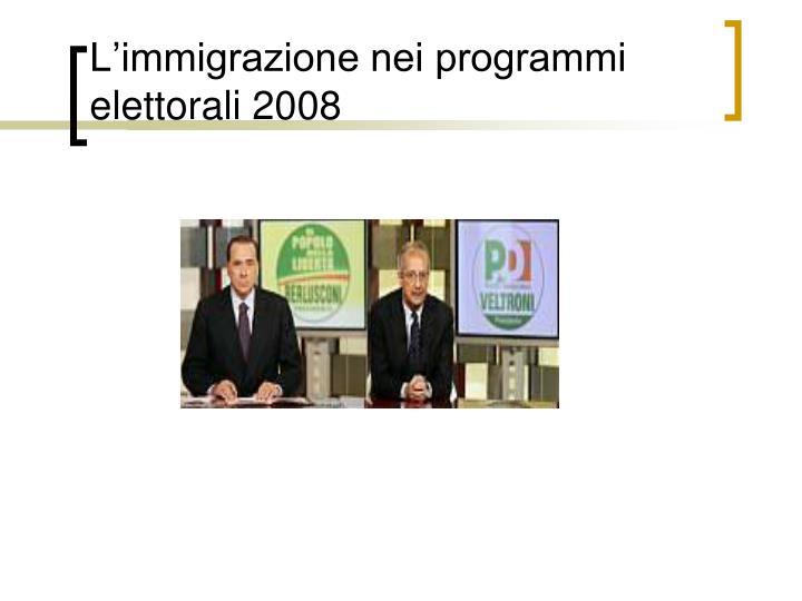 L'immigrazione nei programmi elettorali 2008
