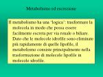 metabolismo ed escrezione