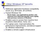other windows xp benefits
