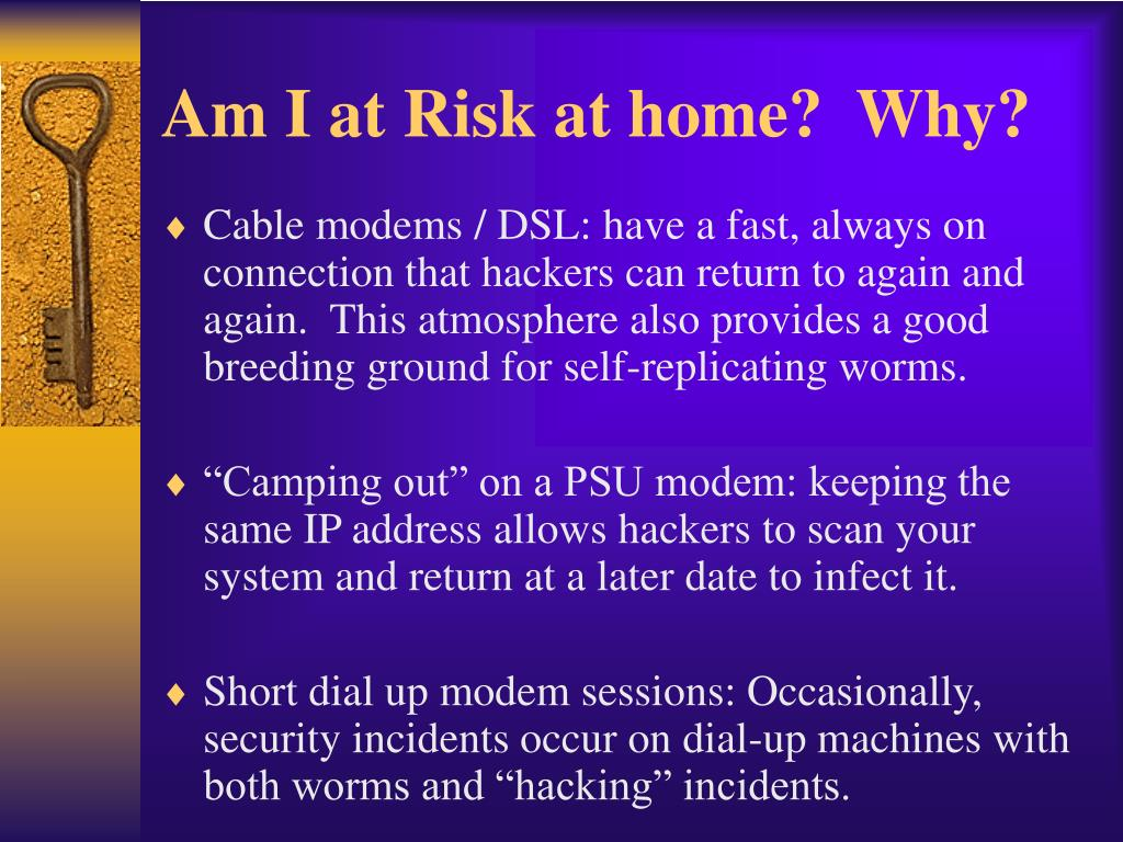 Am I at Risk at home?  Why?