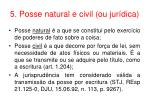 5 posse natural e civil ou jur dica