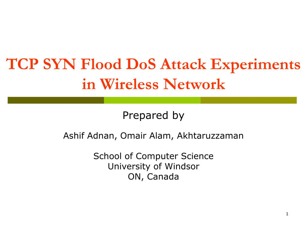 tcp syn flood dos attack experiments in wireless network l.