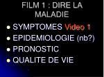 film 1 dire la maladie