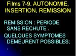 films 7 9 autonomie insertion remission