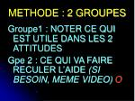 methode 2 groupes