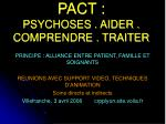 pact psychoses aider comprendre traiter