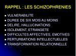 rappel les schizophrenies
