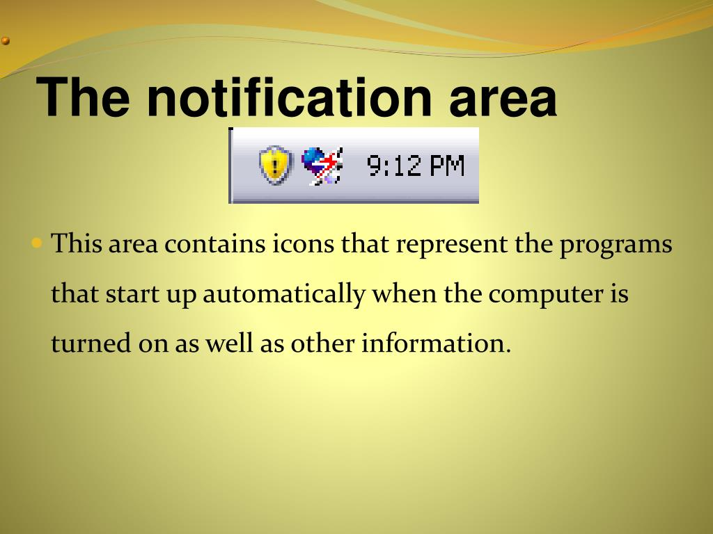 The notification area