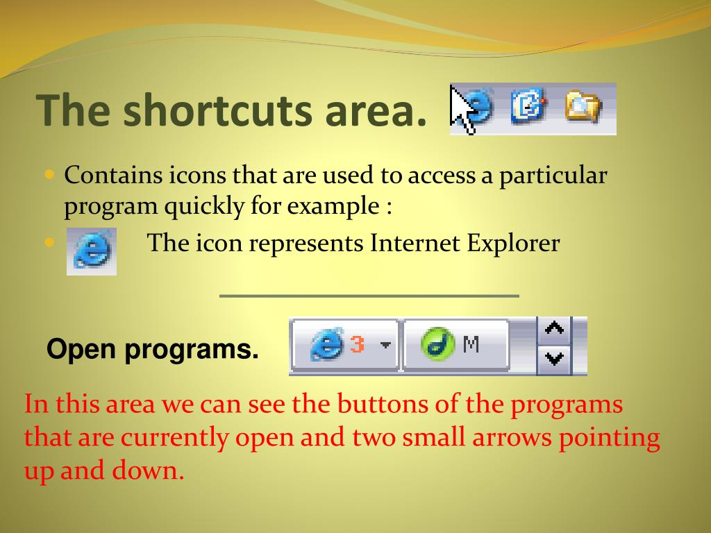 The shortcuts area.
