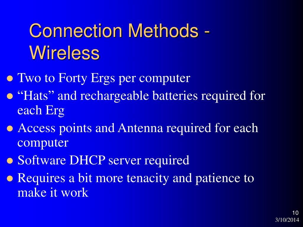 Connection Methods - Wireless
