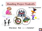 handling project tradeoffs