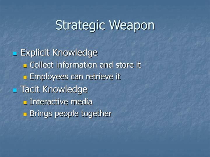 Strategic Weapon