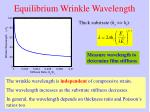 equilibrium wrinkle wavelength