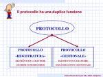il protocollo ha una duplice funzione