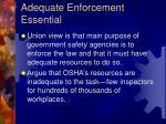adequate enforcement essential