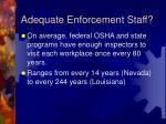 adequate enforcement staff