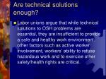 are technical solutions enough