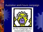 australian work hours campaign