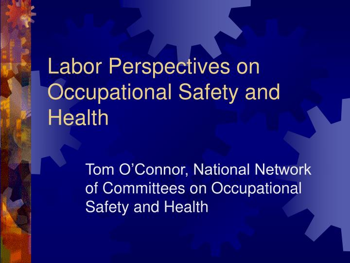 labor perspectives on occupational safety and health n.